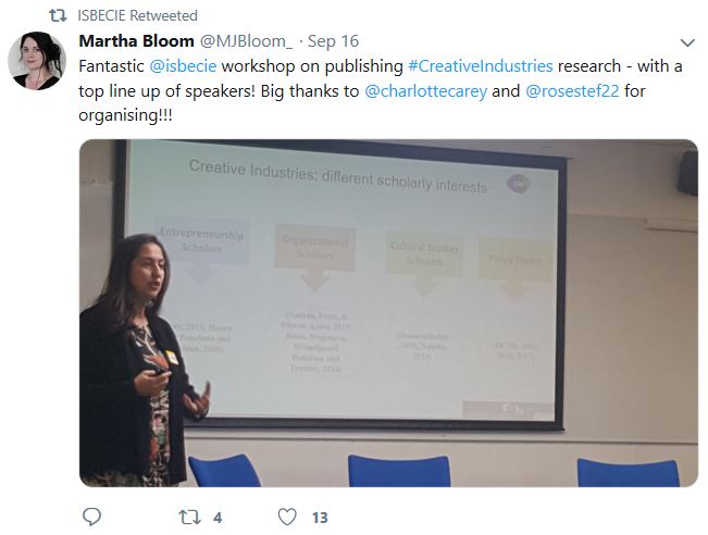 "Tweet saying ""Fantastic ISBE CIE workshop on publishing creative industries research - with a top line up of speakers! Big thanks to Charlotte Carey and Stefania Romano for organising!!!"""
