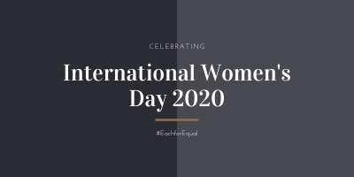 A two colour, monochromatic design, saying Celebrating International Women's Day 2020, with the hastag ##EachforEqual